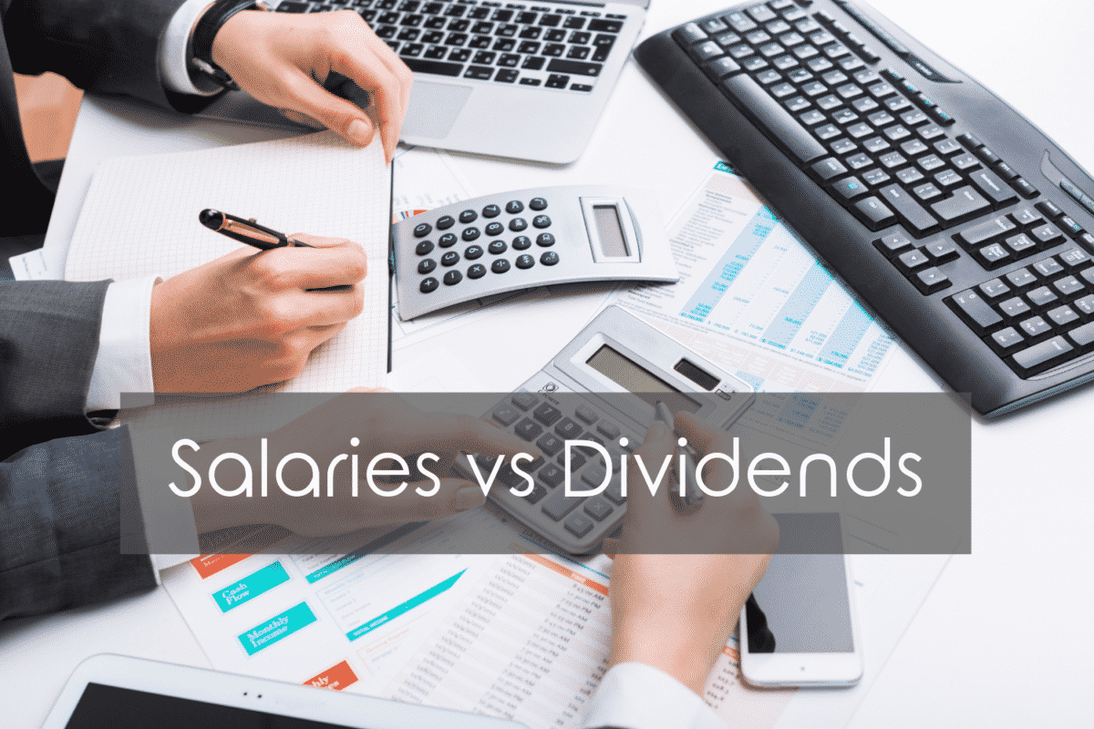 Salaries vs Dividens: Which is better?